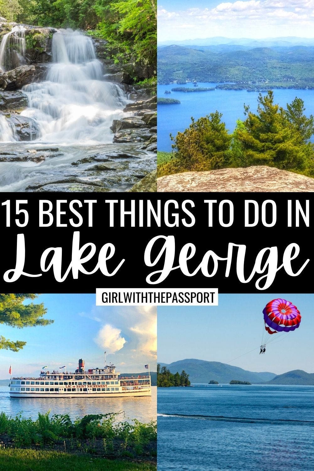 Best Things to do in Lake George NY, Places to Stay in Lake George NY, Where to Eat in Lake George NY Lake George Itinerary, Lake George Attractions, Top Things to do in Lake George, Adirondacks, Best Hikes in the Adirondacks, New York Travel Tips, New York Travel Guide, Lake George itinerary, Upstate New York Weekend Getaways.